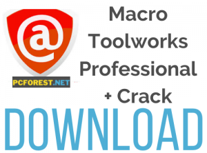 Macro Toolworks Professional Crack