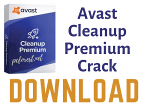 Avast Cleanup Premium Crack With Key