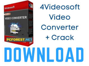 4Videosoft Video Converter Ultimate Crack