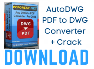 AutoDWG PDF to DWG Converter Pro Crack