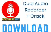Dual Audio Recorder Crack