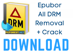 Epubor All DRM Removal Crack