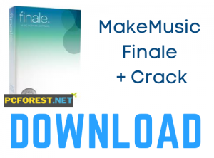 MakeMusic Finale Crack